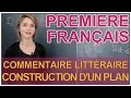 Commentaire littéraire - Construction d'un plan - Français 1ère - Les Bons Profs