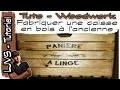 Fabriquer une caisse en bois à l'ancienne - Tuto woodwork - LJVS - FR
