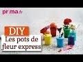 Faire des petits pots de fleur express - Tutoriel DIY déco