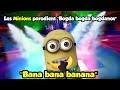 "(Parodie Minions) ""Bana bana banana"" (de Cyril Hanouna - Bogda Bogdanov ft. Les Frères Bogdanov)"