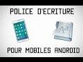 Changer la Police d'écriture sous Android [Tutoriel FR]
