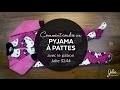 Comment coudre un pyjama à pattes (patron Jalie 3244)