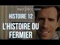 Histoire N°12: Le Sage Fermier - raconté par Max Piccinini