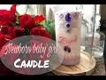 Newborn baby candle..Bougie pour bébé