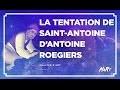 Analyse d'aRt : La Tentation de Saint Antoine de Jérôme Bosch, Antoine Roegiers