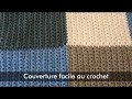 Couverture facile au crochet