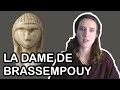 LA DAME DE BRASSEMPOUY | Parlons d'Art