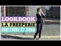 [ LOOKBOOK 1] LA FREEPERIE PAR FMRR ET YAKA du gratuit oui, mais de qualité!