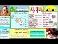 Apprentissage de la lecture Maternelle CP en Français : Alphabet # q, qu (25)