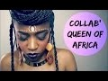Collaboration ''Queen of Africa''