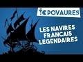 5 navires français légendaires - Les Topovaures #11
