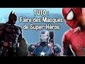 TUTO - Faire Des Masques de Super-Héros - The Amazing Spider-Man 2, Batman et Pleins d'Autres !