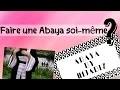 Confectionner soi-même une Abaya avec HIJABIZ COUTURE 👘