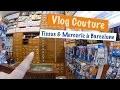 Acheter du tissu à Barcelone - Vlog couture #2