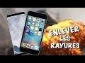 COMMENT ENLEVER LES RAYURES D'IPHONE ÇA MARCHE