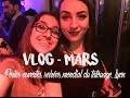 VLOG - Mars - Portes ouvertes, Lyon, Mondial tatouage, soirées