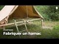 Fabriquer un hamac | Construire des installations en forêt