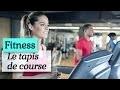 Tapis de course : mode d'emploi - Fitness