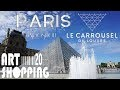 Art Shopping Carrousel du Louvre Paris 2017