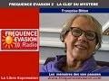 Les MÉMOIRES des VIES PASSÉES - Françoise Bitton sur Fréquence Evasion