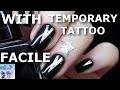 Tuto: Nail Art facile avec tatouages temporaires