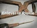 Nettoyer un outil ancien - retirer la rouille du métal - nettoyer le bois