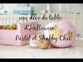 DECO/DIY : DECORATION D HALLOWEEN PASTEL ET SHABBY CHIC