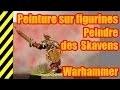 TUTO - Peinture sur figurines - Skavens - Warhammer