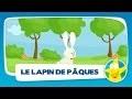 Comptines pour enfants - Le Lapin de Pâques