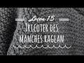 Leçon 15 : Tricoter des manches raglan