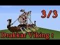 Minecraft tutoriel - Bateau viking ( Drakkar ) ! 3/3