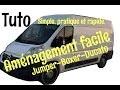Aménagement facile fourgon camion jumper boxer ducato (tuto)