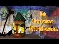 Halloween bricolage facile : DIY une lanterne aux chauves-souris