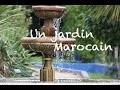 Et si on visitait un jardin marocain à Rennes ?