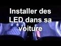 Installer des LED facilement dans sa voiture pour pas cher