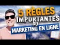Les 5 règles les plus importantes du marketing en ligne