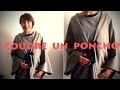 Tuto couture 7 - Coudre un poncho