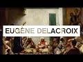 Les grands maîtres de la peinture: Delacroix - Toute L'Histoire