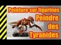 TUTO - Peinture sur figurines - Tyranides