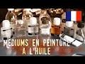 """FRENCH - Comment utiliser des Mediums en peinture à l'huile + la règle du """"gras sur maigre"""""""