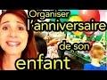 Organiser l'anniversaire de son enfant! - ANGIE LA CRAZY SÉRIE -