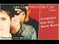 Les Guetteurs de Ciel - Campagne Kiss Kiss Bank Bank