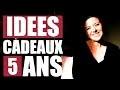 IDEES CADEAUX NOEL OU ANNIVERSAIRE [5 ANS] �