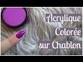 TUTO Ongles en Acrylique de Couleur sur Chablon - Une seule poudre | Melissa Easy Nails