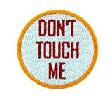 Patch ecusson brode backpack don't touch me biker moto thermocollant motard