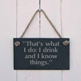 "Ardoise plaque suspendue - ""That's what I do: I boisson et I know things"" - a excellent cadeau pour anniversaire, ..."