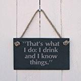 """Ardoise plaque suspendue - """"That's what I do: I boisson et I know things"""" - a excellent cadeau pour anniversaire, ..."""