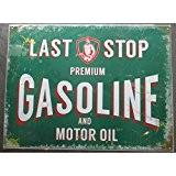 inconnu - plaque last stop gasoline et motor oil verte tole pub garage