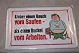 Un ventre plus du saufen-comme un se tiendra du travail rahmenlos plaque métallique humoristique avec inscription en allemand 20 x ...