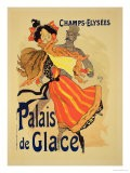 "Reproduction of a Poster Advertising the ""Palais De Glace,"" Champs Elysees, Paris, 1896 - Jules Chéret"